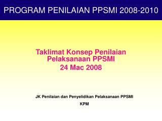 Taklimat Konsep Penilaian Pelaksanaan PPSMI 24 Mac 2008