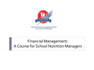 Financial Management: A Course for School Nutrition Managers