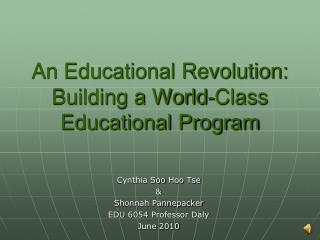 An Educational Revolution: Building a World-Class Educational Program