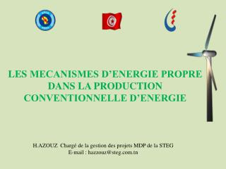 LES  MECANISMES D'ENERGIE PROPRE DANS LA PRODUCTION CONVENTIONNELLE D'ENERGIE