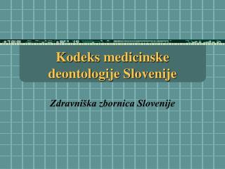 Kodeks medicinske deontologije Slovenije