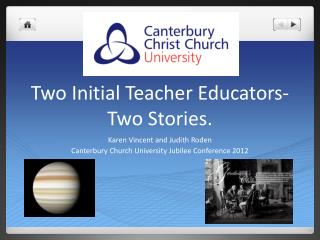 Two Initial Teacher Educators-Two Stories.