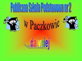 Publiczna Szkoła Podstawowa nr 2