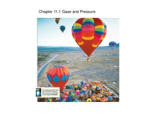 Chapter 11.1 Gase and Pressure