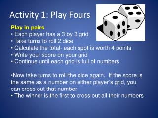 Activity 1: Play Fours