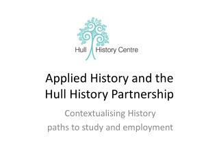 Applied History and the  Hull History Partnership
