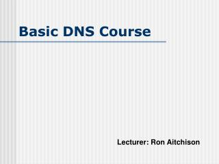 Basic DNS Course