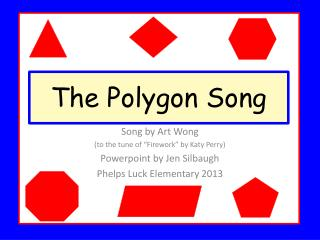 The Polygon Song