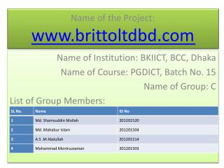 Name of  the Project :  brittoltdbd