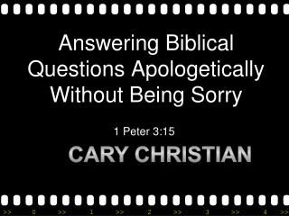 Answering Biblical Questions Apologetically Without Being Sorry