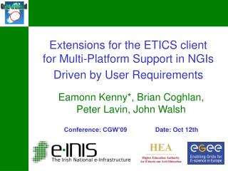 Extensions for the ETICS client for Multi-Platform Support in NGIs Driven by User Requirements