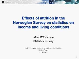 Effects of attrition in the Norwegian Survey on statistics on income and living conditions