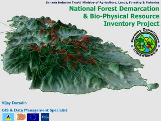 National Forest Demarcation & Bio-Physical Resource Inventory Project