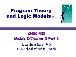 Program Theory and Logic Models 1