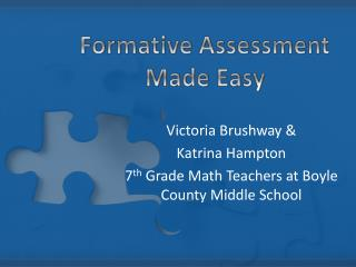 Formative Assessment Made Easy