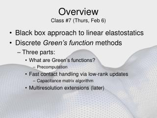 Overview Class 7 Thurs, Feb 6