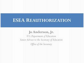 ESEA R EAUTHORIZATION