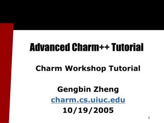Advanced Charm++ Tutorial