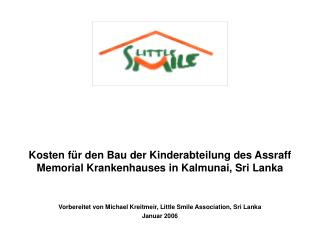 Kosten für den Bau der Kinderabteilung des Assraff Memorial Krankenhauses in Kalmunai, Sri Lanka