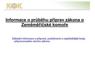 Informace o průběhu příprav zákona o Zeměměřičské komoře
