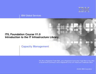 ITIL Foundation Course  V1.0 Introduction to the  IT Infrastructure Library