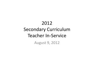 2012 Secondary Curriculum Teacher In-Service