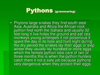 Pythons  (grammaring)