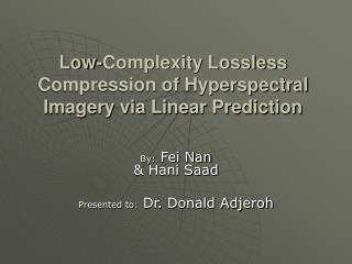 Low-Complexity Lossless Compression of Hyperspectral Imagery via Linear Prediction