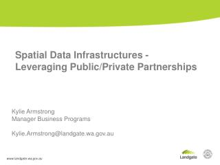 Spatial Data Infrastructures - Leveraging Public/Private Partnerships