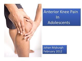 Anterior Knee Pain             In     Adolescents