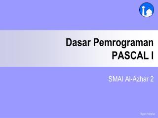 Dasar Pemrograman PASCAL I