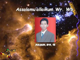 Assalamu�allaikum Wr. Wb.