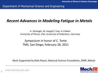 Recent Advances in Modeling Fatigue in Metals