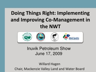 Doing Things Right: Implementing and Improving Co-Management in the NWT