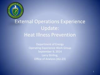 External Operations Experience Update:  Heat Illness Prevention