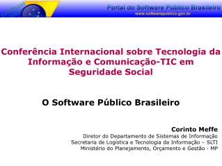 Conferência Internacional sobre Tecnologia da Informação e Comunicação-TIC em Seguridade Social