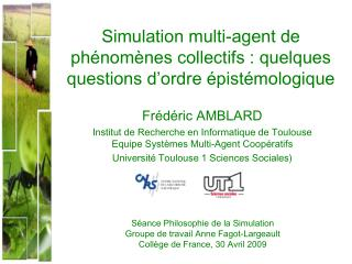 Simulation multi-agent de ph�nom�nes collectifs : quelques questions d�ordre �pist�mologique
