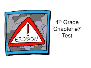 4 th  Grade Chapter #7 Test
