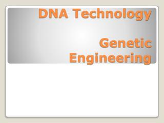 DNA Technology Genetic Engineering
