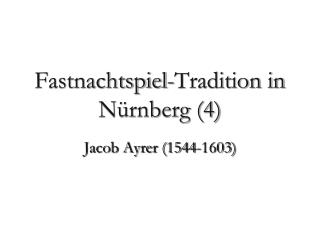 Fastnachtspiel-Tradition in N rnberg 4