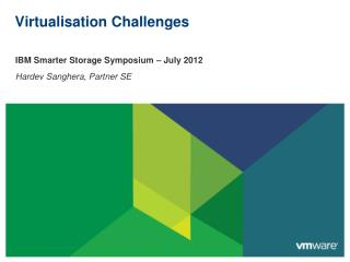 Virtualisation  Challenges