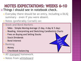 Notes Expectations: weeks 6-10