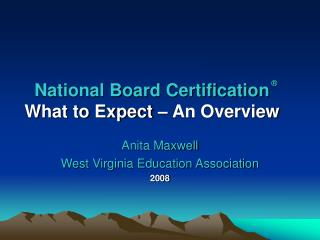 National Board Certification What to Expect   An Overview
