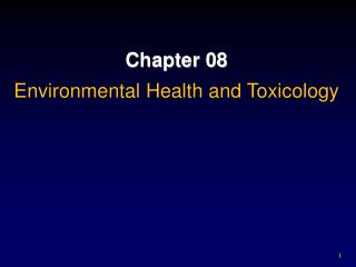 Chapter 08 Environmental Health and Toxicology