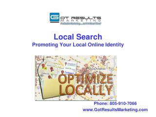 Local Search Promoting  Your Local  Online Identity