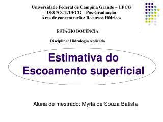 Estimativa do  Escoamento superficial