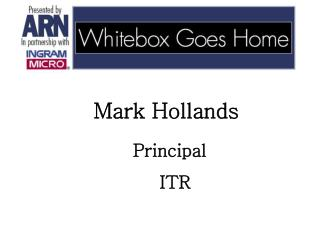 Mark Hollands   Principal     ITR
