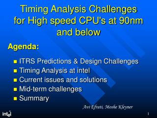 Timing Analysis Challenges for High speed CPU's at 90nm and below