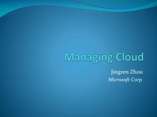 Managing Cloud