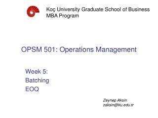 OPSM 50 1 : Operations Management